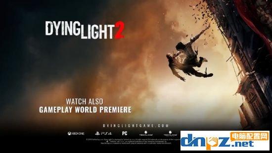 消逝的光芒2配置要求高吗?消逝的光芒2葡京娱乐官方网站推荐